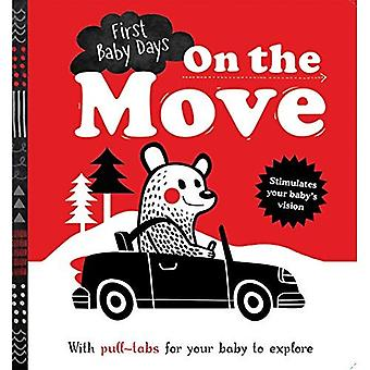 First Baby Days: On the Move (First Baby Days) [Board book]