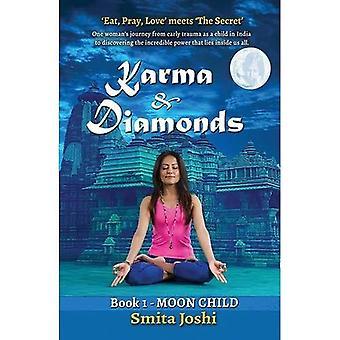 Karma & Diamonds - Moon Child: Book 1