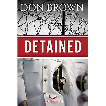 Detained by Brown & Don
