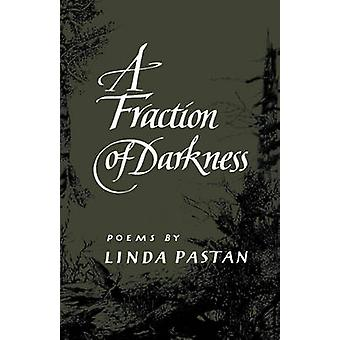 A Fraction of Darkness Poems by Pastan & Linda