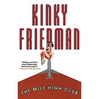 Le Mile High Club par Friedman & Kinky