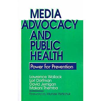 Santé publique pour la défense de médias par Wallack & Laurent
