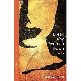 Bryte en kvinne etter Johnson & Dana