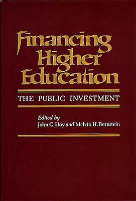 Financing Higher Education The Public InvestHommest by Unknown