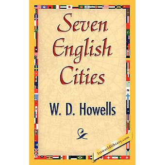 Zeven steden van het Engels door W. D. Howells & D. Howells