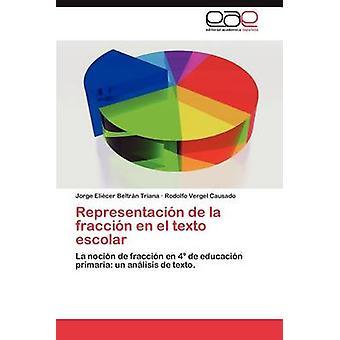 Representacion de La Fraccion En El Texto Escolar by Beltr N. Triana & Jorge Eli