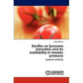 Estudos sobre extração de licopeno e sua disponibilidade em produtos de tomate por Borba & Dalila