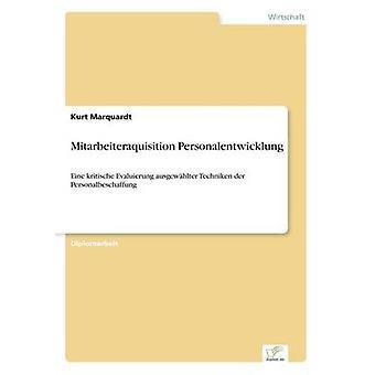 Mitarbeiteraquisition Personalentwicklung Marquardt & Kurt