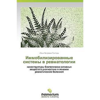 Immobilizirovannye Sistemy V Revmatologii av Gontar Ilya Petrovitj