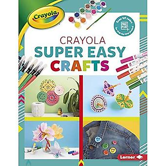 Crayola (R) Super Easy Crafts (Colorful Crayola (R) Crafts)