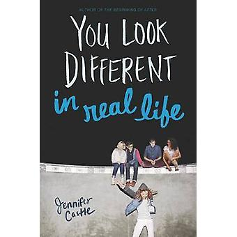 You Look Different in Real Life by Jennifer Castle - 9780061985829 Bo