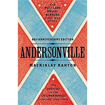 Andersonville by Mackinlay Kantor - 9780147515377 Book