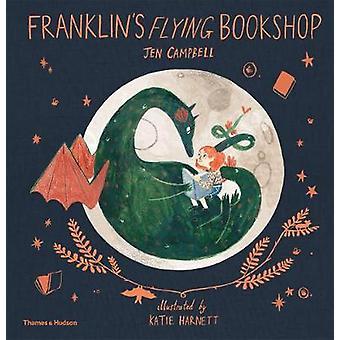 Franklin's Flying Bookshop by Franklin's Flying Bookshop - 9780500651