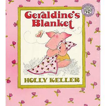 Geraldine's Blanket by H. Keller - 9780688078102 Book