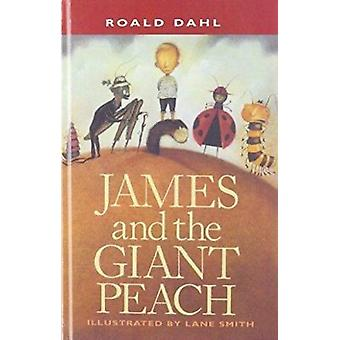 James and the Giant Peach by Roald Dahl - Lane Smith - 9780756959111
