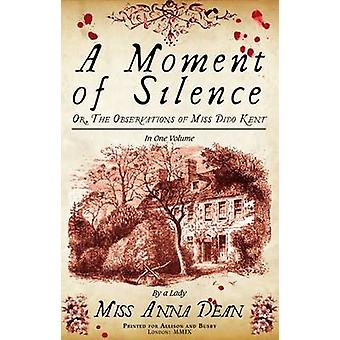 A Moment of Silence by Anna Dean - 9780749079949 Book