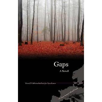 Gaps - A Novel by Bohumil Hrabal - Tony Liman - 9780810125506 Book