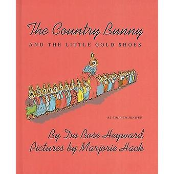 The Country Bunny and the Little Gold Shoes by Du Bose Heyward - Marj