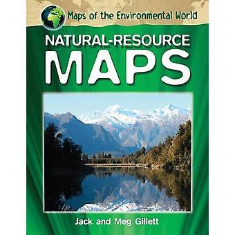 Natural-Resource Maps by Jack Gillett - Meg Gillett - 9781448886166 B