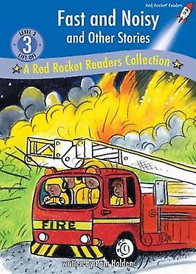 Fast and Noisy and Other Stories by Pam Holden - 9781776542017 Book