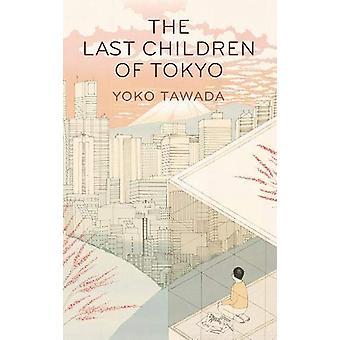 The Last Children of Tokyo by The Last Children of Tokyo - 9781846276