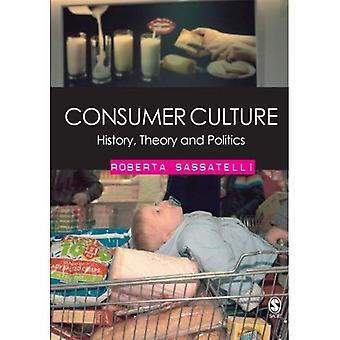 Konsumkultur: Geschichte, Theorie und Politik