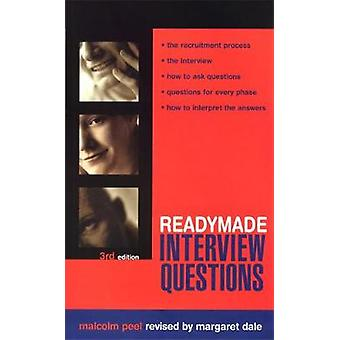 Readymade Interview Questions by Peel & Malcolm
