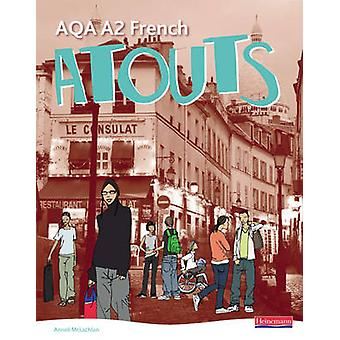 Atouts AQA A2 French Student Book by Clive Bell & Anneli McLachlan