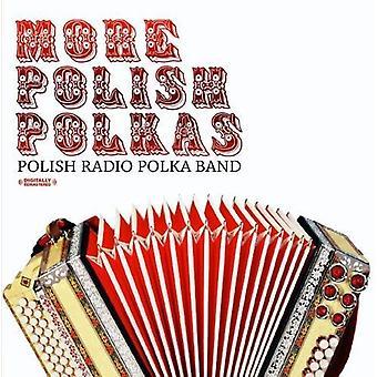 Polish Radio Polka Band - More Polish Polkas [CD] USA import