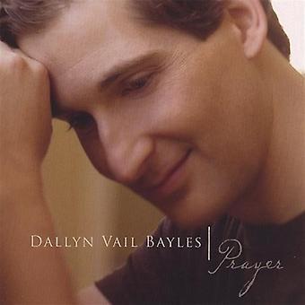 Dallyn Vail Bayles - bøn [CD] USA importerer