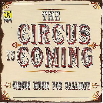 Kalliope musik & ordninger - cirkus kommer [CD] USA importerer