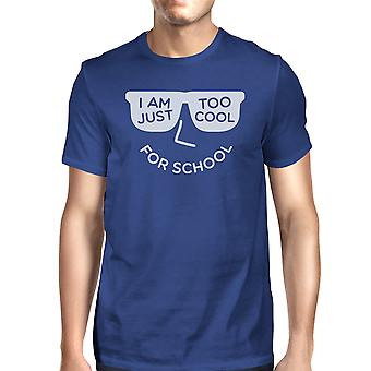 Too Cool For School Mens Blue Funny Graphic T-Shirt Gift For Him