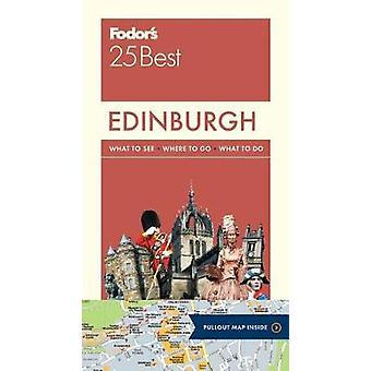 Fodor's Edinburgh 25 Best by Fodor's Travel Guides - 9780147547064 Bo