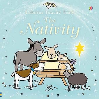 Touchy-feely Nativity (New edition) by Fiona Watt - Rachel Wells - 97