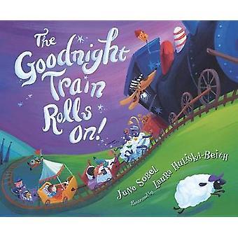 Le Train de Goodnight roule sur! par le Train de Goodnight Rolls sur! -9781