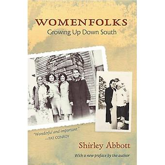 Womenfolks - Growing Up Down South by Shirley Abbott - 9781682260234 B