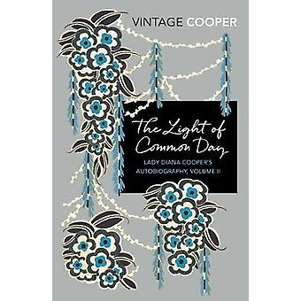 The Light of Common Day by Diana Cooper - 9781784873011 Book