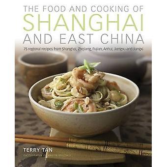 Essen & kochen von Shanghai & Ost-China von Terry Tan - 9781903141915