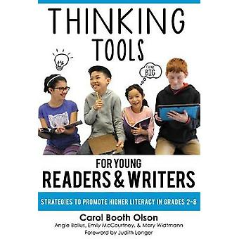 Thinking Tools for Young Readers and Writers - Strategies to Promote H