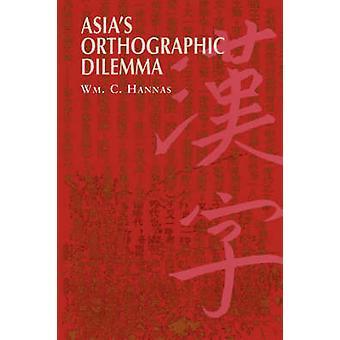 Asiens ortografisk Dilemma av William C. Hannas - 9780824818920 bok