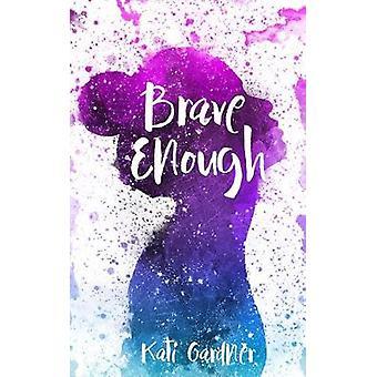 Brave Enough by Brave Enough - 9781635830200 Book