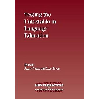 Testing the Untestable in Language Education by Amos Paran - Lies Ser
