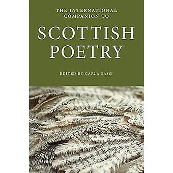 The International Companion to Scottish Poetry by Carla Sassi - 97819