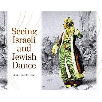 Seeing Israeli and Jewish Dance by Judith Brin Ingber - 9780814333303
