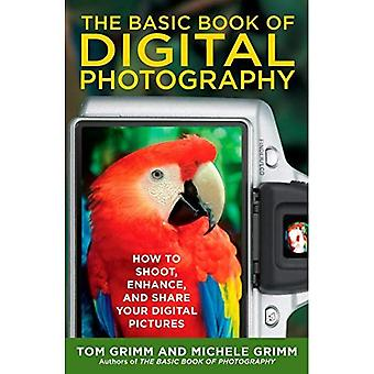 Basic Book of Digital Photography, The