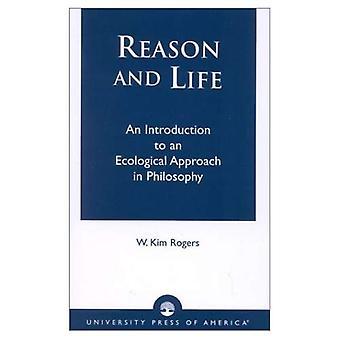 Reason and Life