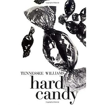 Hard Candy: Short Stories