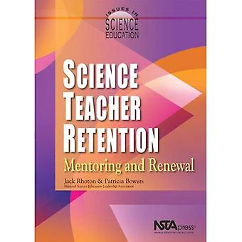 Science Teacher Retention Mentoring and Renewal
