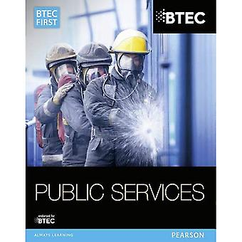 BTEC First in Public Services: Student Book (BTEC First Public Services 2014)