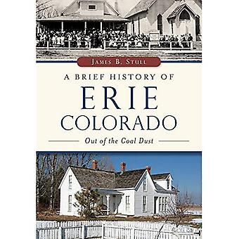 A Brief History of Erie, Colorado:: Out of the Coal Dust